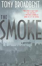 The smoke : a creeping narrative