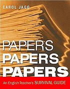 Papers, papers, papers : an English teacher's survival guide