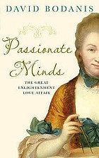 Passionate minds : the great Enlightenment love affair