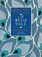 A blue tale and other stories
