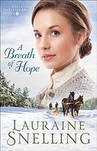 A Breath of Hope (under Northern Skies Book #2).