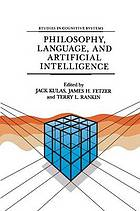 Philosophy, Language, and Artificial Intelligence : Resources for Processing Natural Language
