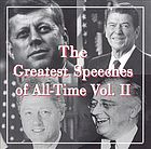 The greatest speeches of all-time. Vol. II.