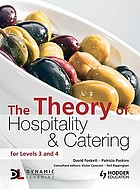 The theory of hospitality & catering : for levels 3 and 4
