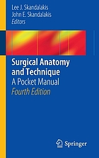 Surgical anatomy and technique : a pocket manual