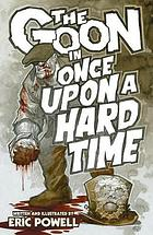 The Goon in Once upon a hard time