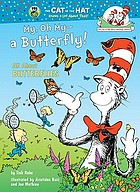 My, oh my-- a butterfly! / All About Butterflies