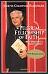 Pilgrim fellowship of faith : the Church as communion