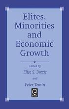 Elites, minorities, and economic growth