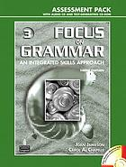 Focus on grammar. 3. An integrated skills approach