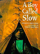 A boy called Slow : the true story of Sitting Bull