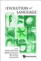 The evolution of language : proceedings of the 8th International Conference, Utrecht, Netherlands, 14-17 April 2010