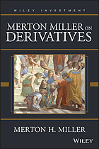 Merton Miller on derivatives