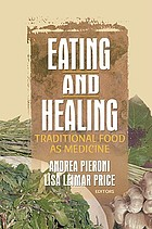 Eating and healing : traditional food as medicine