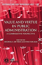Value and virtue in public administration : a comparative perspective