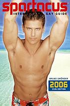 Spartacus : international gay guide, 2006-2007