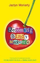 Becoming Bindy Mackenzie