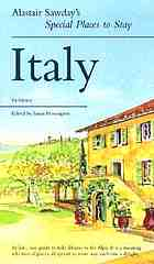 Alastair Sawday's special places to stay, Italy