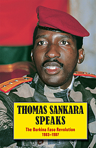 Thomas Sankara speaks : the Burkina Faso revolution, 1983-1987