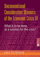 Unconventional consideration manners of the economic crisis III : what is to be done as a solution for the crisis?