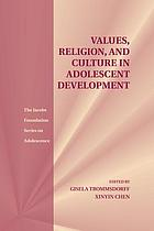 Values, religion, and culture in adolescent development