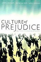 Culture of prejudice : arguments in critical social science