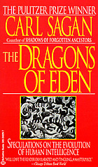 The dragons of Eden : speculations on the evolution of human intelligence
