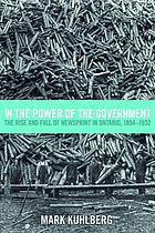 In the power of the government : the rise and fall of newsprint in Ontario, 1894-1932