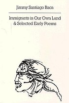 Immigrants in our own land [and] selected early poems