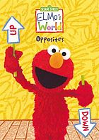Elmo's world. / Opposites