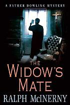 The widow's mate : a Father Dowling mystery