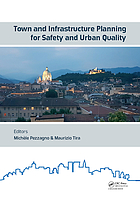 Town and Infrastructure Planning for Safety and Urban Quality : Proceedings of the XXIII International Conference on Living and Walking in Cities (LWC 2017), June 15-16, 2017, Brescia, Italy