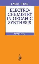Electrochemistry in organic synthesis