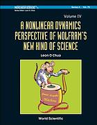 Nonlinear Dynamics Perspective of Wolfram's New Kind of Science, A (Volume Iv)