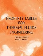 Property tables for thermal fluids engineering : SI and U.S. customary units