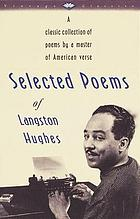 Selected poems of Langston Hughes.