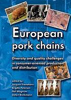 European pork chains : diversity and quality challenges in consumer-oriented production and distribution