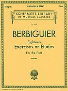 Eighteen exercises or études for flute