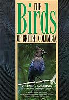 The birds of British Columbia. Volume 1, Nonpasserines : introduction and loons through waterfowl