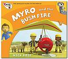 Myro and the bushfire