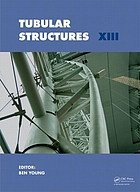 Tubular structures XIII : proceedings of the 13th International Symposium on Tubular Structures, Hong Kong, China, 15-17 December 2010