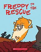 Freddy to the rescue : book three in the golden hamster saga