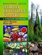 World Economic Plants : a Standard Reference, Second Edition.