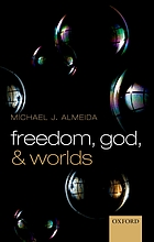 Freedom, God, and worlds