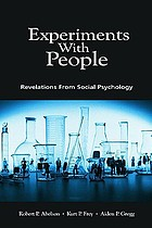 Experiments with people : revelations from social psychology