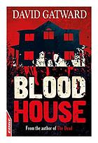 Blood house