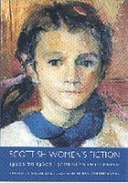 Scottish women's fiction, 1920s to 1960s : journeys into being
