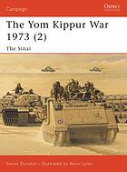 The Yom Kippur War 1973. Vol. 2, The Sinai
