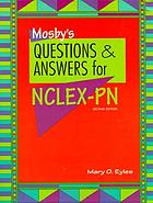 Mosby's questions & answers for NCLEX-PN