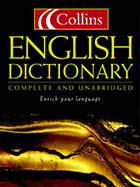 Collins English dictionary : complete and unabridged.